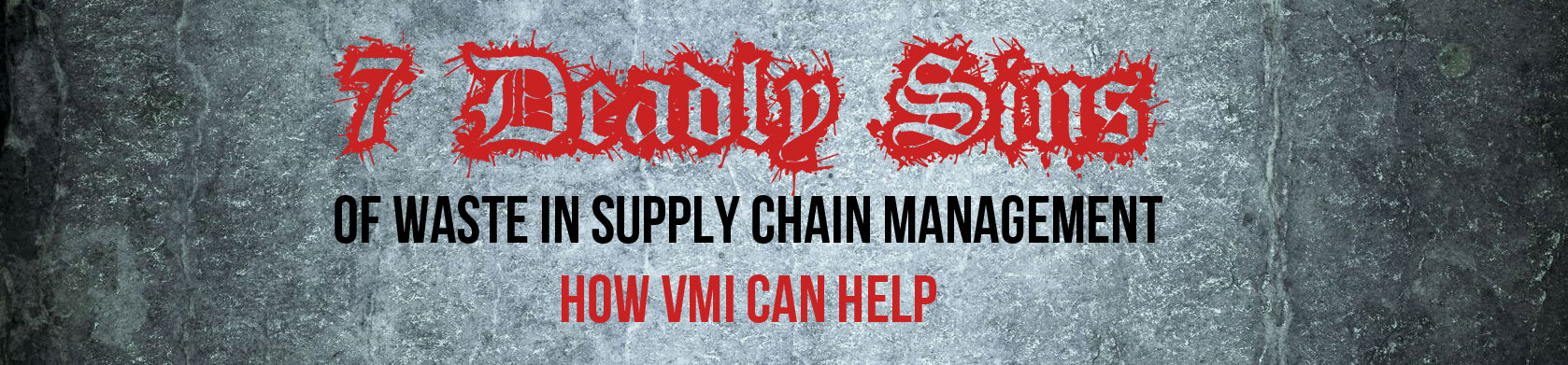 eBook: 7 Deadly Sins of Waste in Supply Chain Management