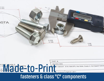 Made To Print Fasteners and Class C Components
